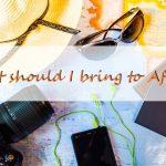 【厳選】アフリカ旅行の持ち物リスト51選!必需品~あると便利なもの!